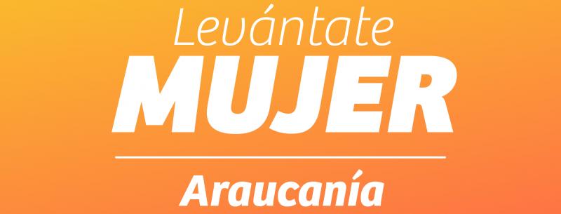 """""""Levántate Mujer"""", Seremi Araucanía lanza fondo de apoyo a mujeres emprendedoras de Temuco y Padre Las Casas"""